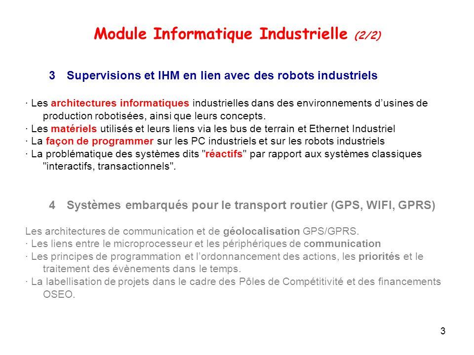 3 3Supervisions et IHM en lien avec des robots industriels · Les architectures informatiques industrielles dans des environnements dusines de producti