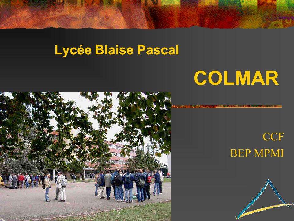 Lycée Blaise Pascal CCF BEP MPMI COLMAR