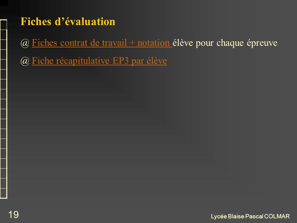 Lycée Blaise Pascal COLMAR 19 @ Fiches contrat de travail + notation élève pour chaque épreuveFiches contrat de travail + notation @ Fiche récapitulat