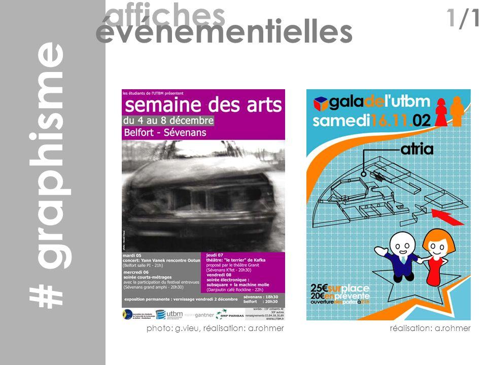 graphisme affiches 1/1 événementielles photo: g.vieu, réalisation: a.rohmerréalisation: a.rohmer # graphisme