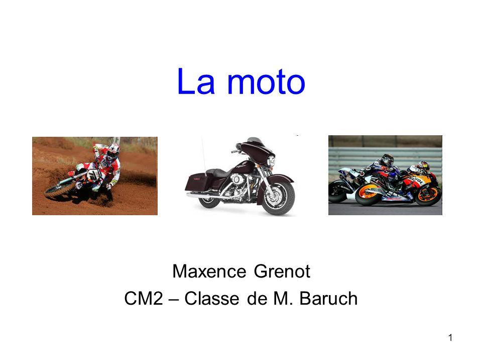 1 La moto Maxence Grenot CM2 – Classe de M. Baruch