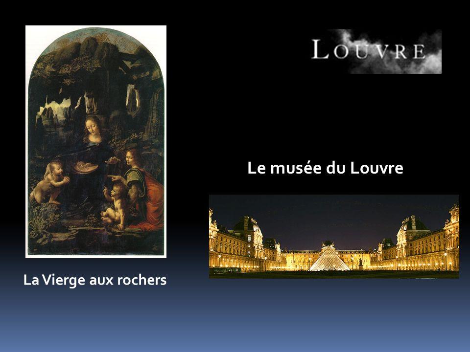 La Vierge aux rochers Le musée du Louvre