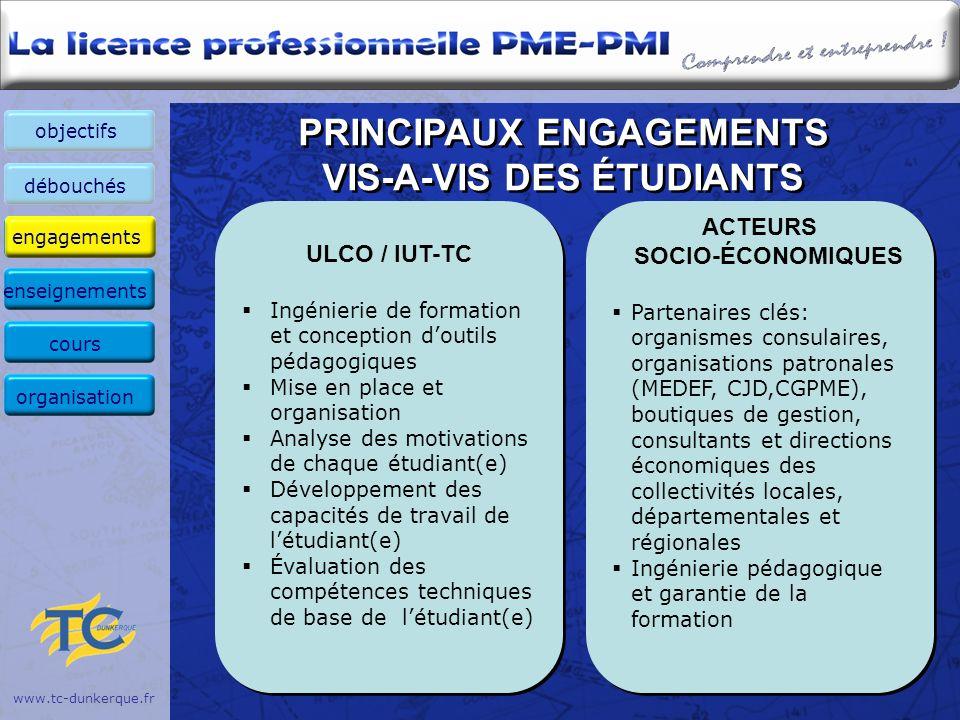 www.tc-dunkerque.fr PRINCIPAUX ENGAGEMENTS VIS-A-VIS DES ÉTUDIANTS ULCO / IUT-TC Ingénierie de formation et conception doutils pédagogiques Mise en pl