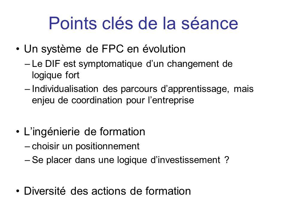Un système de FPC en évolution –Le DIF est symptomatique dun changement de logique fort –Individualisation des parcours dapprentissage, mais enjeu de