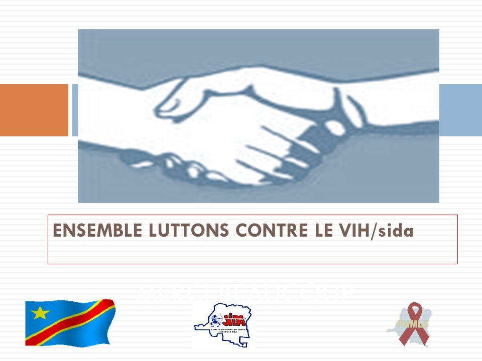 ENSEMBLE LUTTONS CONTRE LE VIH/sida MERCI BEAUCOUP