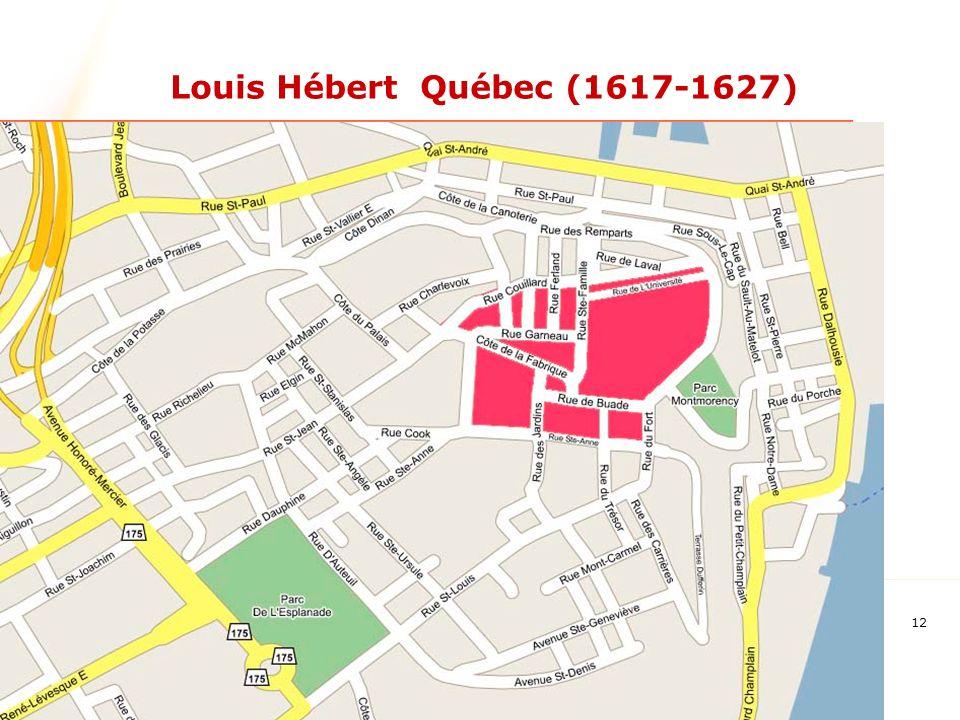 12 Louis Hébert Québec (1617-1627)