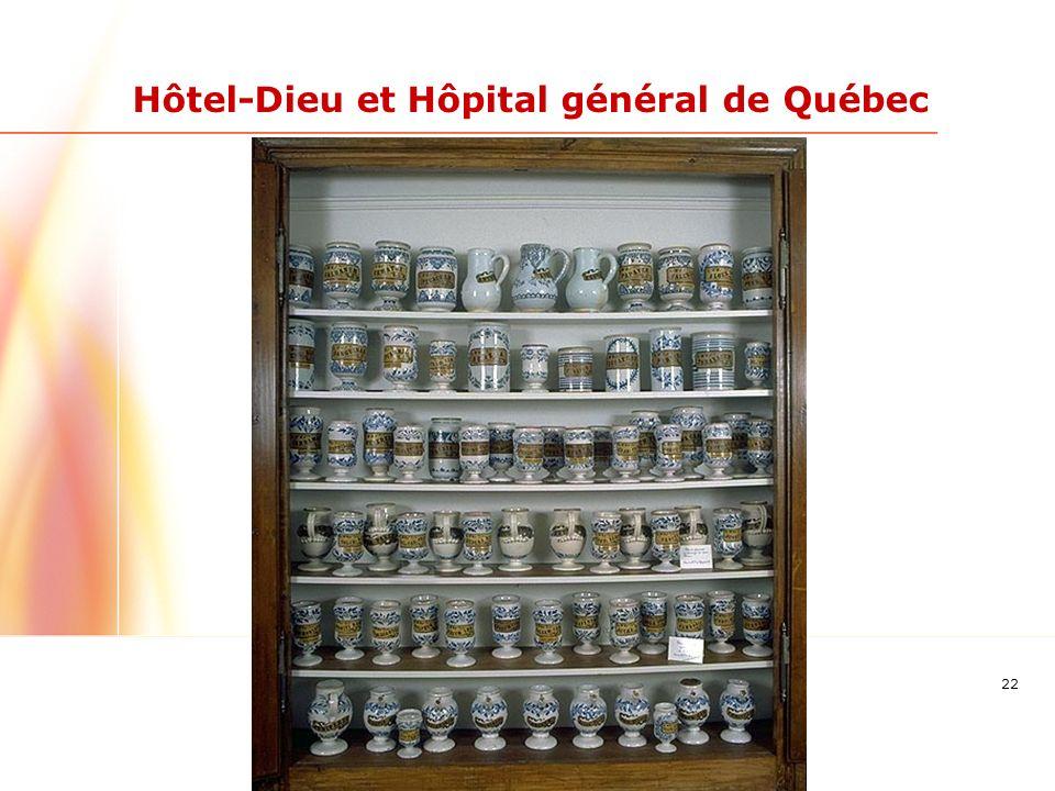 22 Hôtel-Dieu et Hôpital général de Québec