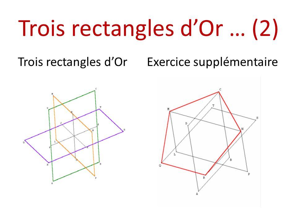Trois rectangles dOr … (2) Trois rectangles dOrExercice supplémentaire