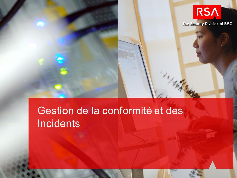 Gestion de la conformité et des Incidents