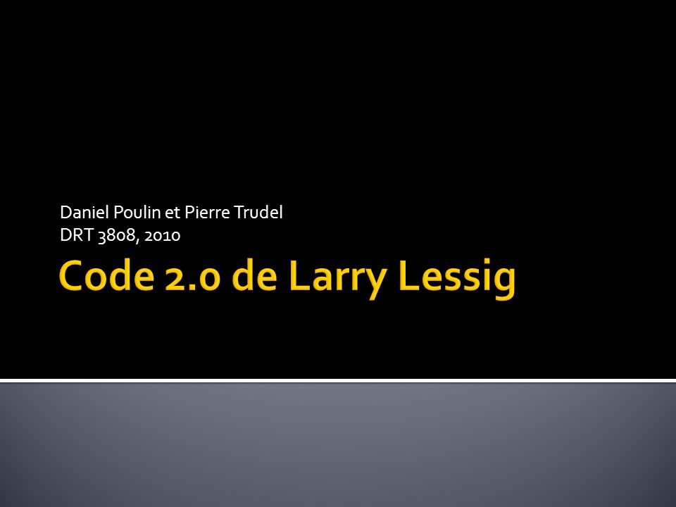 Lessig, Lawrence, « Code or other laws of Cyberspace » (1999) Édition revue ici : Lessig, Lawrence,« Code, version 2.0 », Basic Books, New York (2006), source : http://codev2.cc/