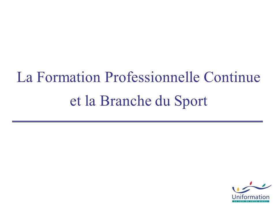 La Formation Professionnelle Continue et la Branche du Sport