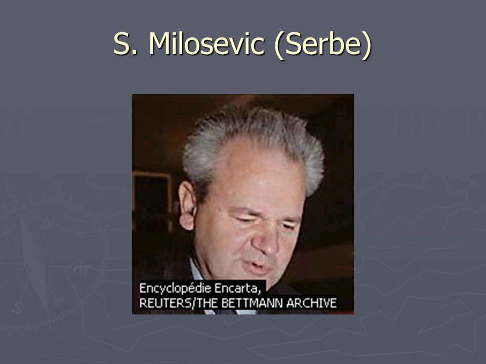 S. Milosevic (Serbe)