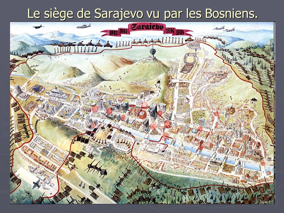 Le siège de Sarajevo vu par les Bosniens.