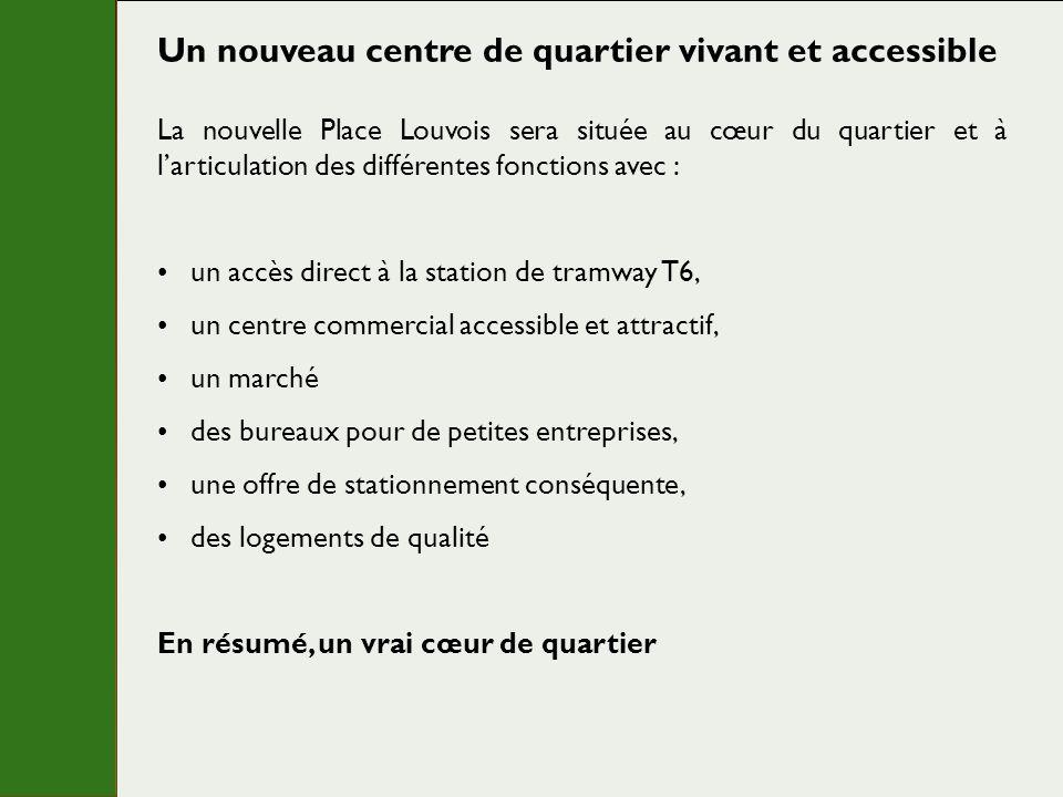 La nouvelle Place Louvois sera située au cœur du quartier et à larticulation des différentes fonctions avec : un accès direct à la station de tramway