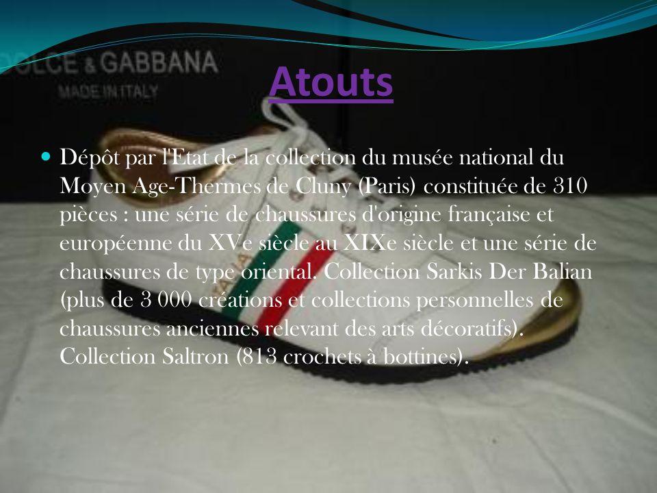 Atouts Dépôt par l'Etat de la collection du musée national du Moyen Age-Thermes de Cluny (Paris) constituée de 310 pièces : une série de chaussures d'