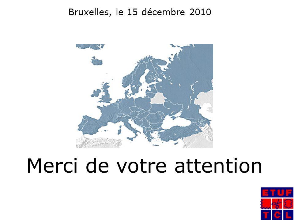Bruxelles, le 15 décembre 2010 Merci de votre attention