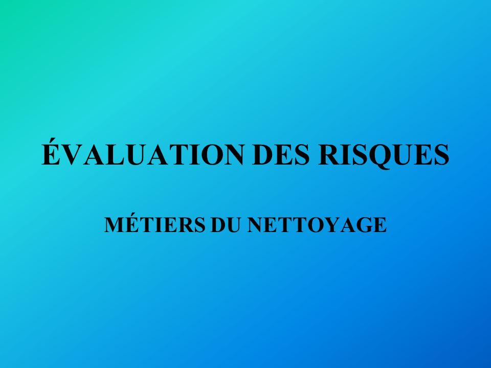 ÉVALUATION DES RISQUES MÉTIERS DU NETTOYAGE