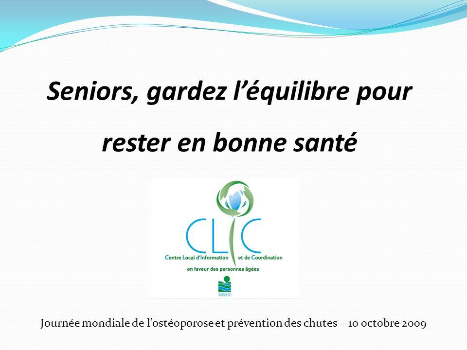 Journée mondiale de lostéoporose et prévention des chutes – 10 octobre 2009 Seniors, gardez léquilibre pour rester en bonne santé