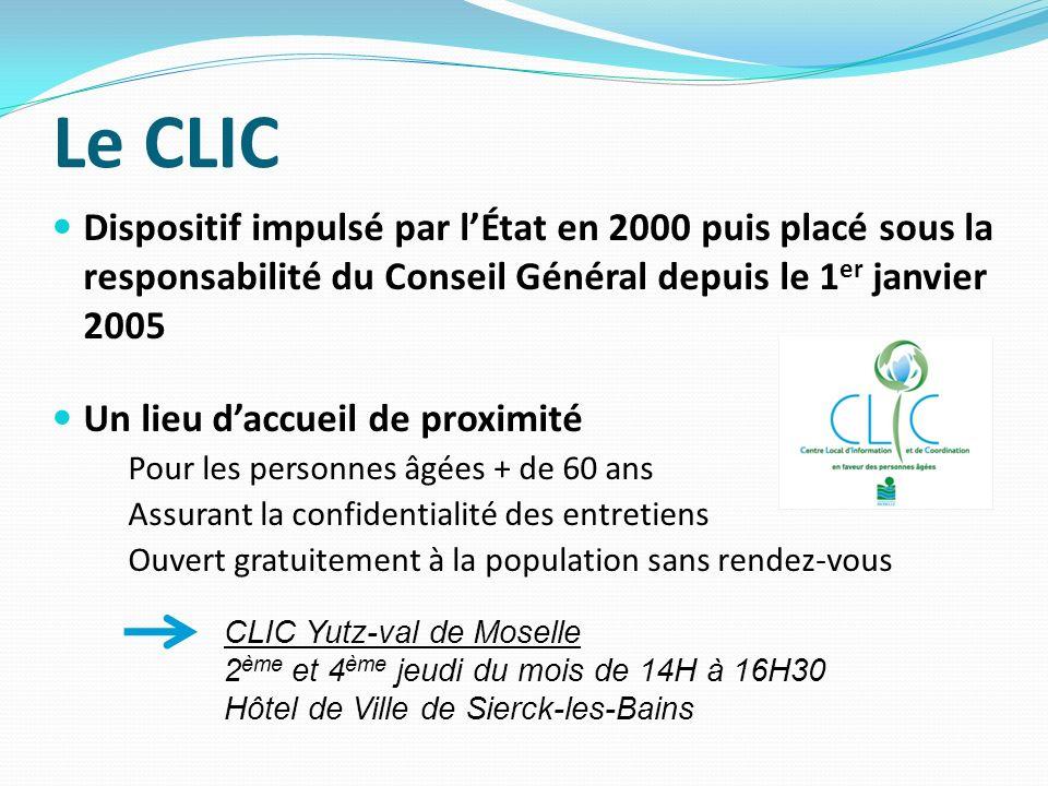 Le CLIC Dispositif impulsé par lÉtat en 2000 puis placé sous la responsabilité du Conseil Général depuis le 1 er janvier 2005 Un lieu daccueil de prox