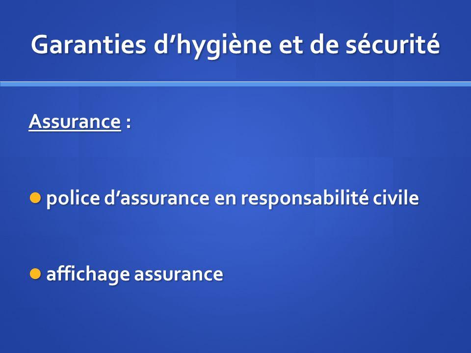 Garanties dhygiène et de sécurité Assurance : police dassurance en responsabilité civile police dassurance en responsabilité civile affichage assuranc