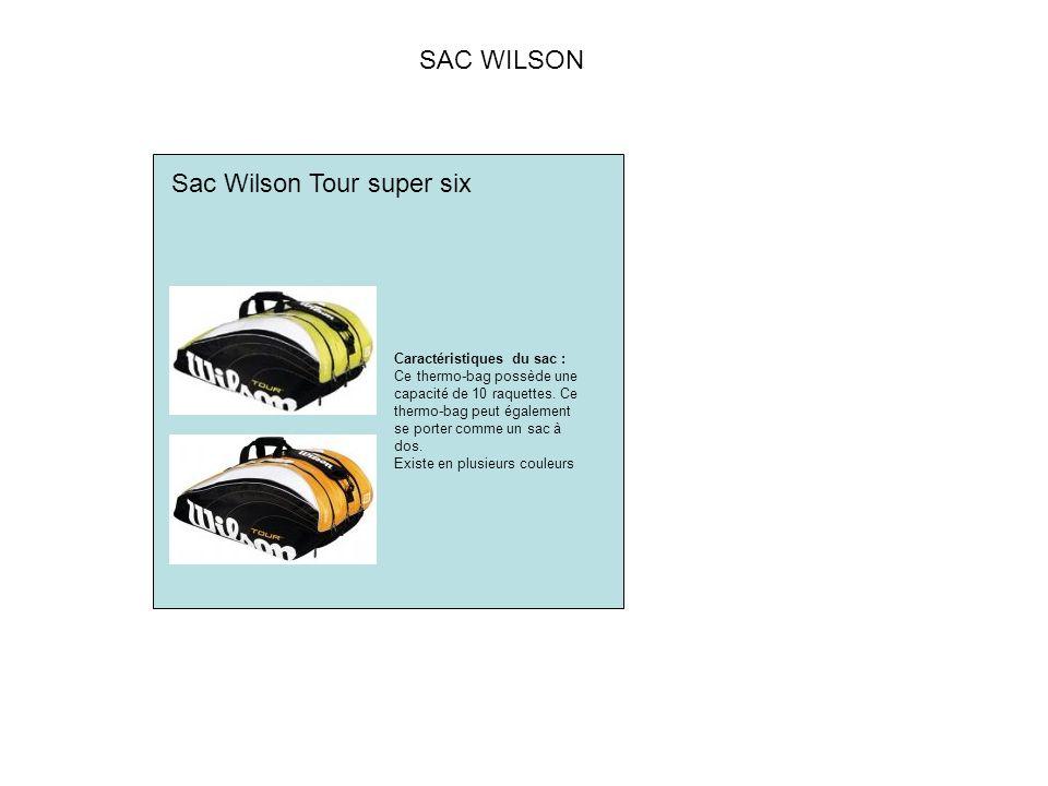 SAC WILSON Sac Wilson Tour super six Caractéristiques du sac : Ce thermo-bag possède une capacité de 10 raquettes.