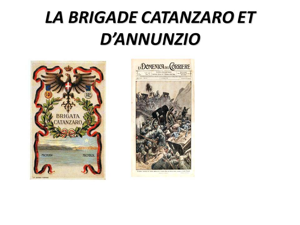 LA BRIGADE CATANZARO ET DANNUNZIO