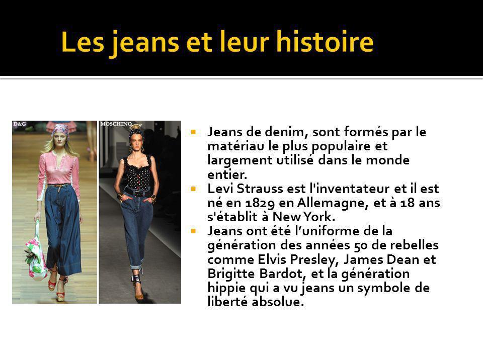 Jeans de denim, sont formés par le matériau le plus populaire et largement utilisé dans le monde entier. Levi Strauss est l'inventateur et il est né e