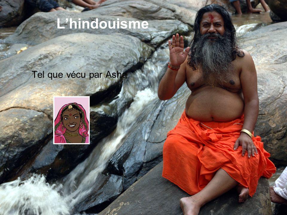 Lhindouisme Tel que vécu par Asha