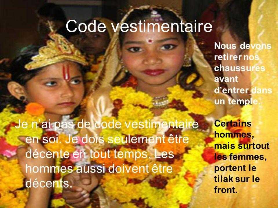 Code vestimentaire Je nai pas de code vestimentaire en soi.