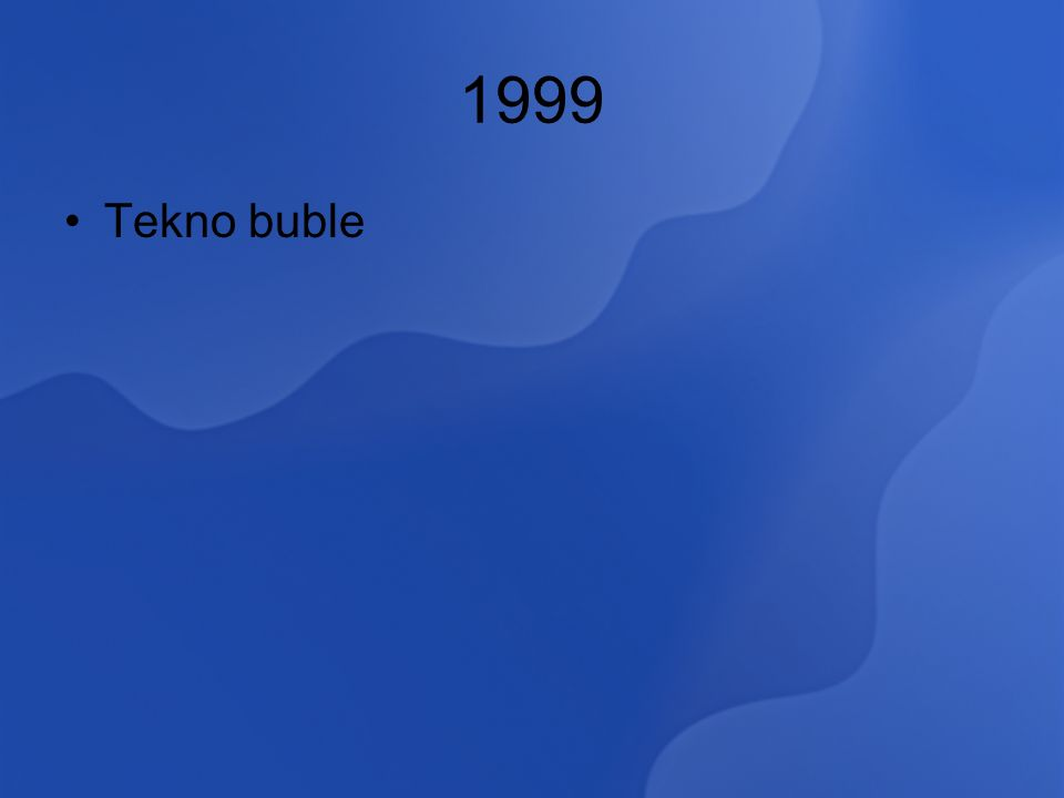 1999 Tekno buble