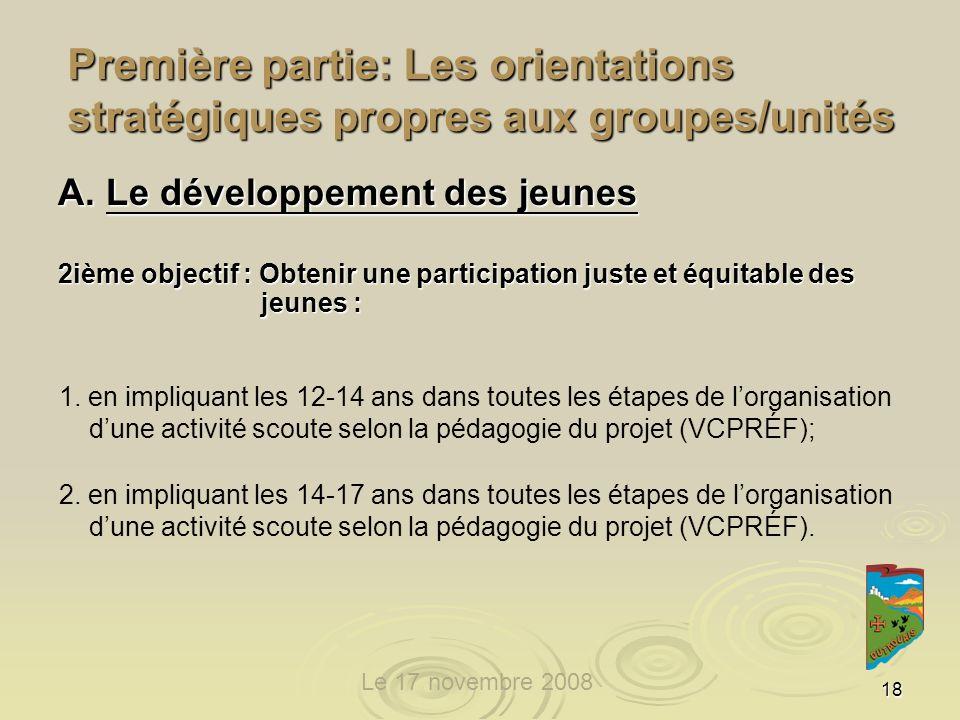 18 Première partie: Les orientations stratégiques propres aux groupes/unités A.