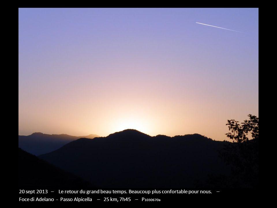 19 sept 2013 – Des espaces plus ouverts, de rares prairies cultivées, et surtout des pâturages riches de fougères et dépineux qui ont maltraité le pan