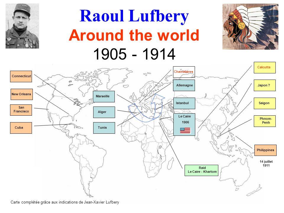 Raoul Lufbery une amitié Marc Pourpe Plus de 4 500 km et jamais de retard sur lhoraire prévu : le raid restera comme un des plus remarquables.