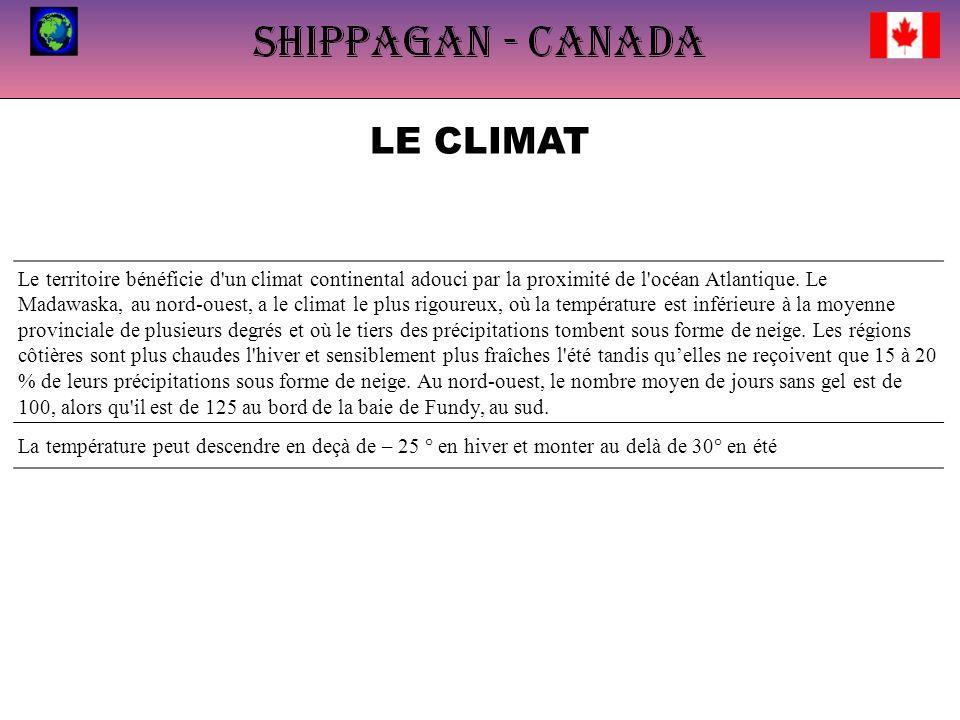 LE CLIMAT Le territoire bénéficie d'un climat continental adouci par la proximité de l'océan Atlantique. Le Madawaska, au nord-ouest, a le climat le p