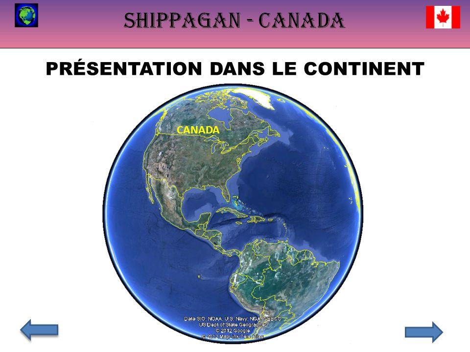 PRÉSENTATION DANS LE CONTINENT CANADA
