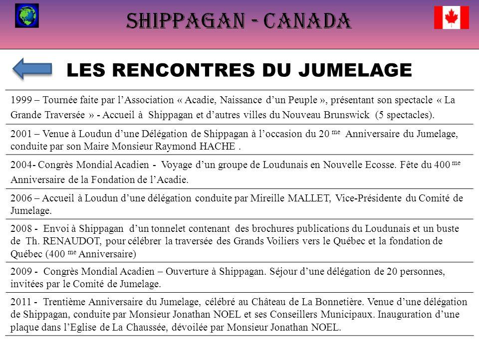 LES RENCONTRES DU JUMELAGE 1999 – Tournée faite par lAssociation « Acadie, Naissance dun Peuple », présentant son spectacle « La Grande Traversée » - Accueil à Shippagan et dautres villes du Nouveau Brunswick (5 spectacles).
