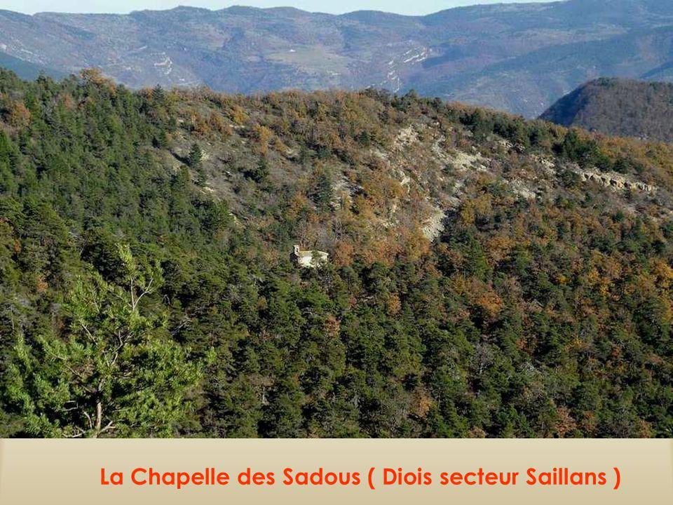 La Chapelle des Sadous ( Diois secteur Saillans )