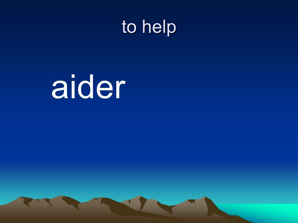 to help aider