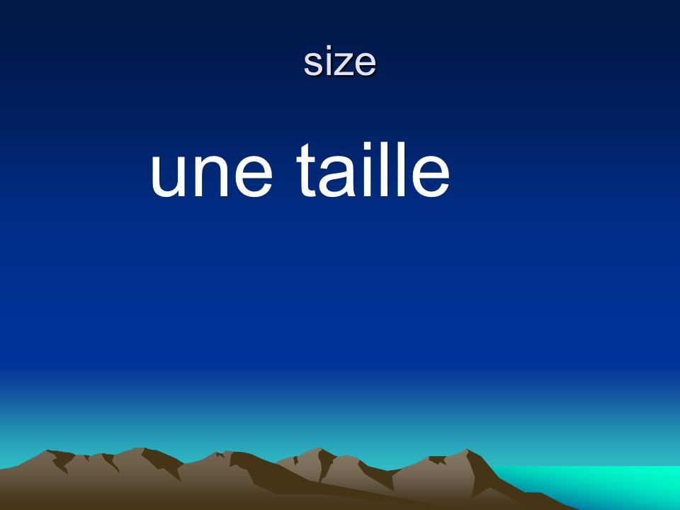 size une taille