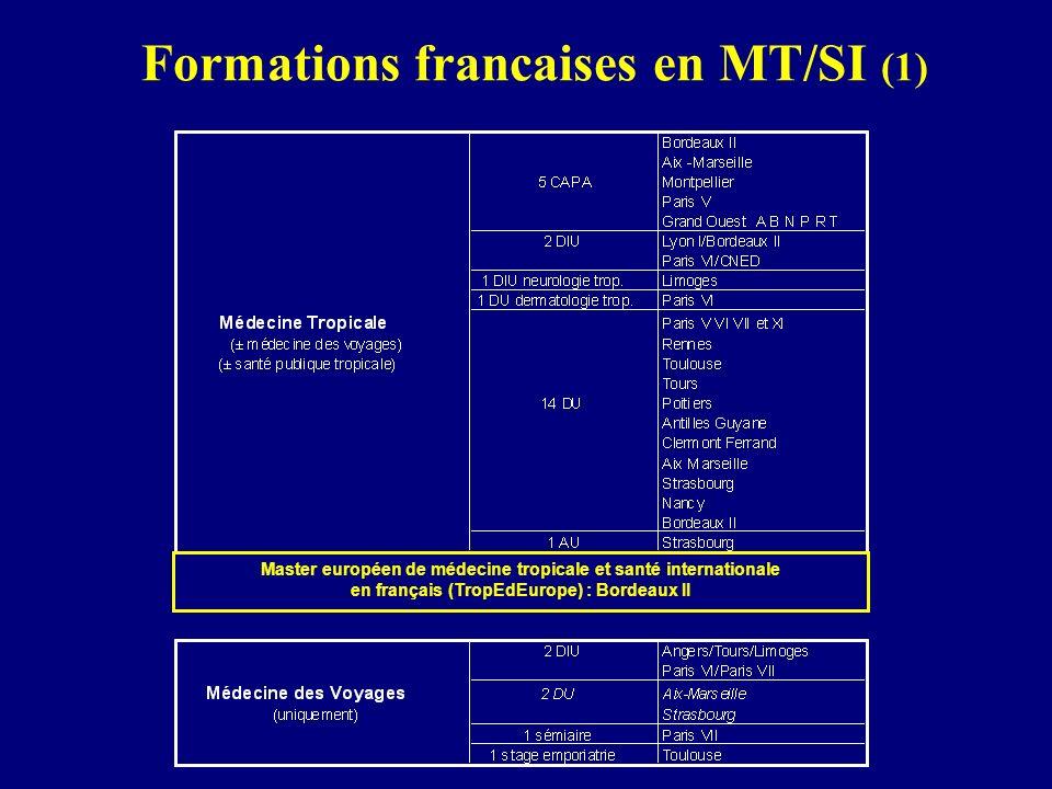 Formations francaises en MT/SI (1) Master européen de médecine tropicale et santé internationale en français (TropEdEurope) : Bordeaux II
