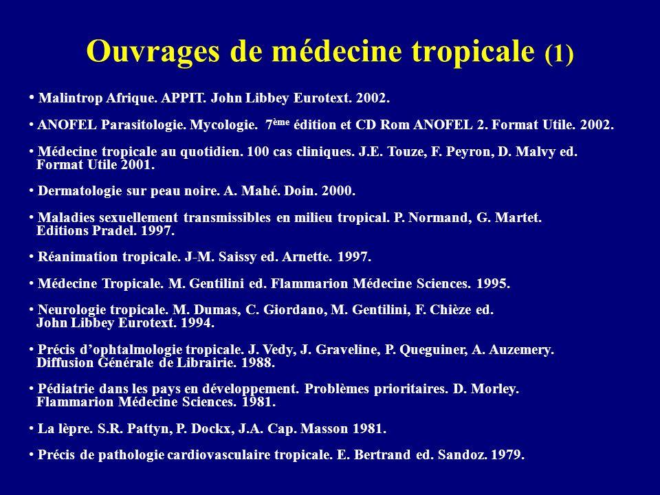 Ouvrages de médecine tropicale (1) Malintrop Afrique. APPIT. John Libbey Eurotext. 2002. ANOFEL Parasitologie. Mycologie. 7 ème édition et CD Rom ANOF