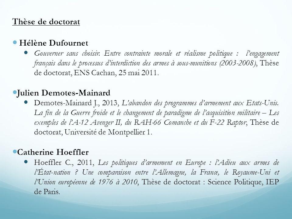 Thèse de doctorat Hélène Dufournet Gouverner sans choisir. Entre contrainte morale et réalisme politique : lengagement français dans le processus dint