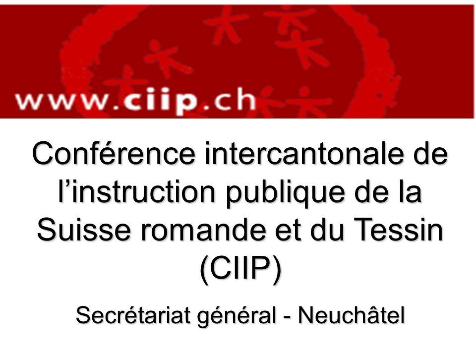 la réunion des Chefs de Départements de linstruction publique des cantons de BE, FR, GE, JU, NE, TI, VS et VD; QUEST-CE-QUE LA CIIP .
