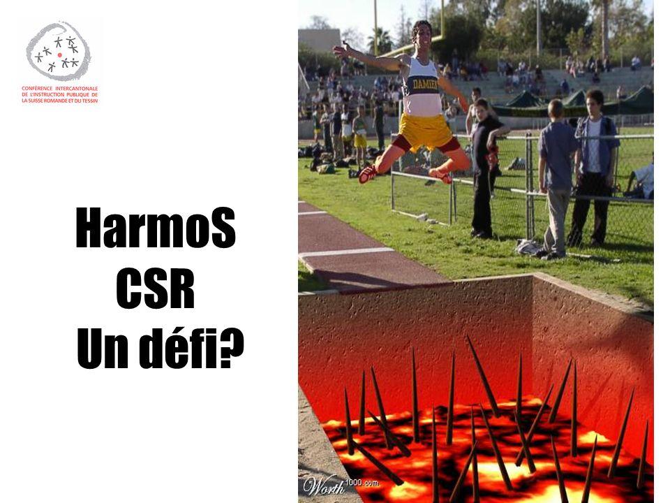HarmoS CSR Un défi