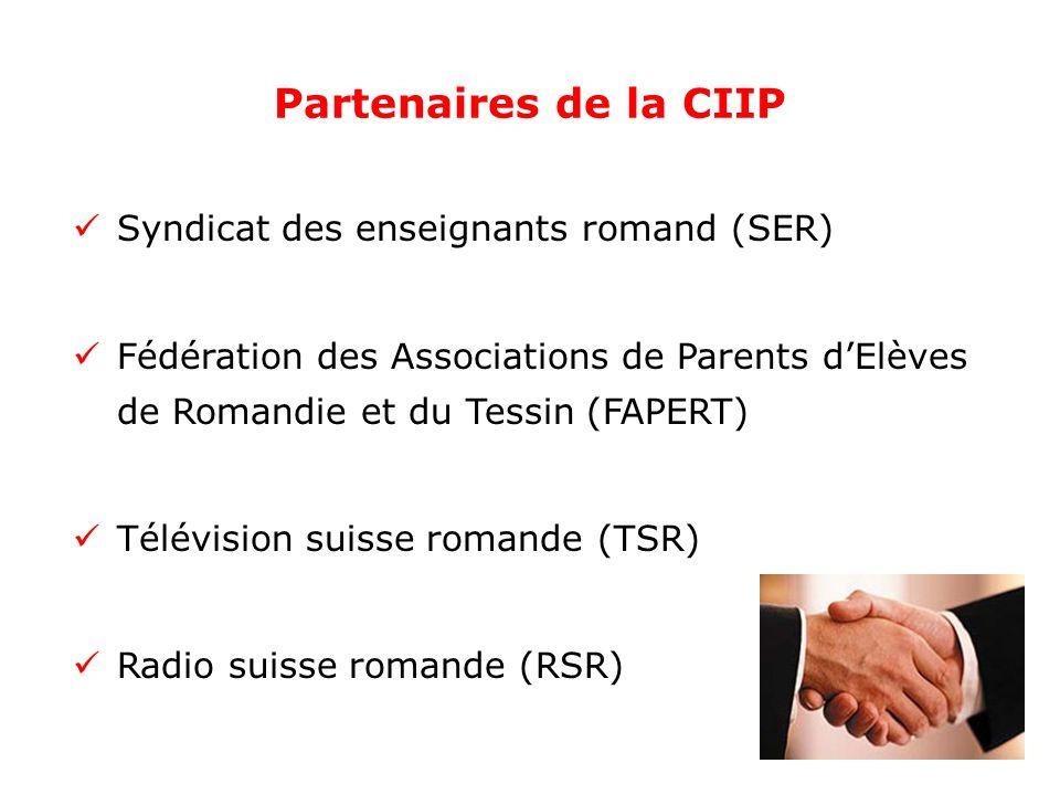 Partenaires de la CIIP Syndicat des enseignants romand (SER) Fédération des Associations de Parents dElèves de Romandie et du Tessin (FAPERT) Télévision suisse romande (TSR) Radio suisse romande (RSR)