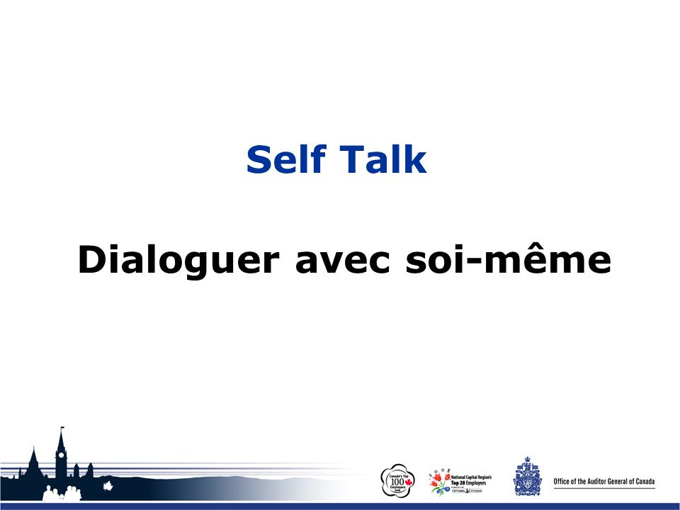 Office of the Auditor General of Canada Self Talk Dialoguer avec soi-même