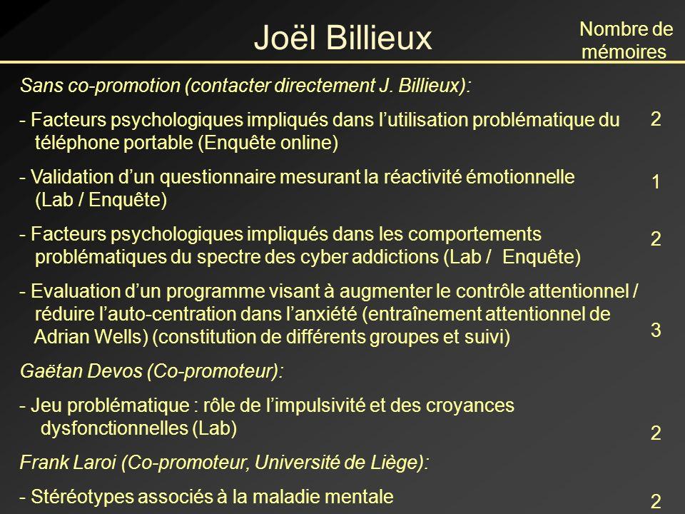 Joël Billieux Sans co-promotion (contacter directement J.