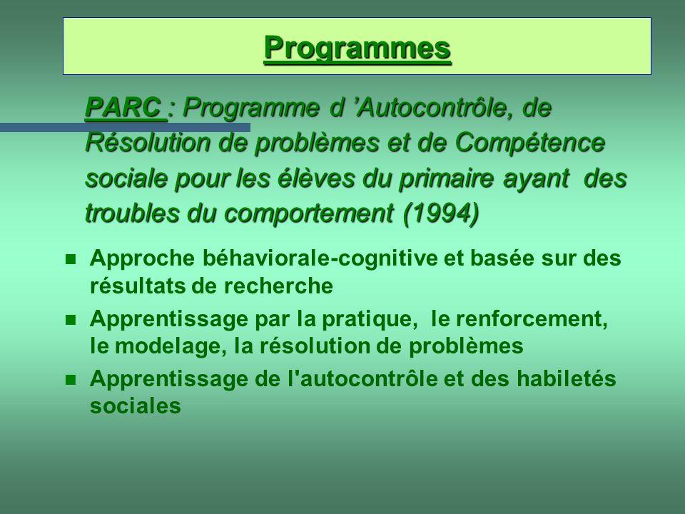 PARC : Programme d Autocontrôle, de Résolution de problèmes et de Compétence sociale pour les élèves du primaire ayant des troubles du comportement (1