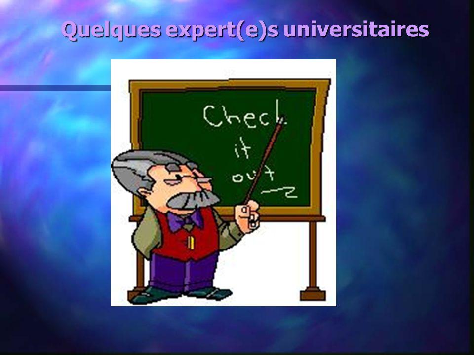 Quelques expert(e)s universitaires
