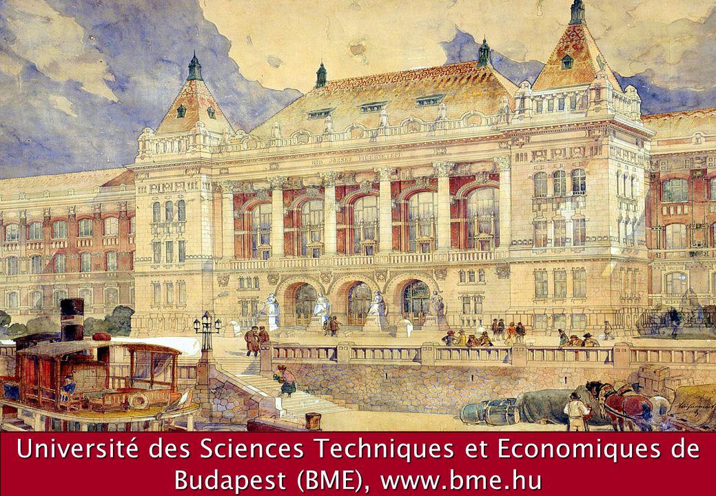 1 Université des Sciences Techniques et Economiques de Budapest (BME), www.bme.hu